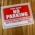 [TOW AWAY NO PARKING] Sign Plate